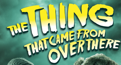 Presented by Gonzo Moose In Association with The Pound Arts Centre and Pegasus Theatre Directed by Abigail Anderson  Saturday 10 March at 7.45pmTickets - £12, concessions - £10A rip-roaring comedy adventure, inspired by the Horror movies of the 1950's, 'The Thing That Came From Over There' is a fast-paced rollicking ride, mixing paranoia, suspense and hilariously gruesome deaths. It's 1912, and as Scott and Amundsen begin their race across Antarctica, the hapless explorer, Captain Reginald Cranston Scot-t-t, has accidentally landed on the wrong side of the continent. As Cranston and his motley band set up base camp, a meteor crashes nearby.  Deciding to investigate, they set out towards the crash site - unaware of the danger that awaits not just them, but the whole of planet Earth. What ancient evil lurks inside the crater? What is the dark secret of the slimy fungus? And what is the horrifying fate of those who encounter the parasitic space worms? Join three daring actors as they play over 15 roles in 85 minutes of shocks, spine tingling silliness, and blood curdling terror. With comedy and thrills galore, the show features visual gags, verbal wit, giant puppetry, and even a little bit of live music.