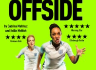 "Tuesday 12 June at 7.45pmTickets - £13, concessions - £113 Centuries. 1 Goal. A glorious tale of struggle and sweat. Heart thumping with oxygenised blood, adrenalin flooding every little bit of me, and every little bit of me, is every little bit of the field in front of me. It is 1892. It is 1921. It is 2018.  Four women from across the centuries live, breathe, and play football. Whilst each of them face very different obstacles, the possibility that the beautiful game will change their futures - and the world – is tantalisingly close.  Offside is told through lyrical dialogue, poetry, and punchy prose, placing the audience on the touchline of the game of a lifetime. ***** ""Brilliant and polished overlapping storytelling""– Broadway Baby ***** ""An impressive feat"" – Morning Star **** ""A tremendous three-hander"" – The Scotsman **** ""An engaging, enthralling watch"" – What's On Stage **** ""Defiantly and rawly poetic"" – AllEdinburghTheatre.com 'Offside' - a work in progress from Futures Theatre Company on Vimeo."